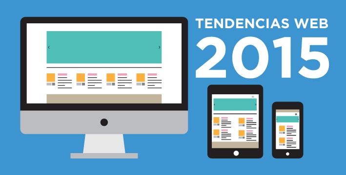 4 Tendencias De Dise O Web Para El 2015 Que Cambiar N Tu