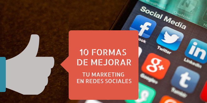 10 formas de mejorar tu marketing en internet