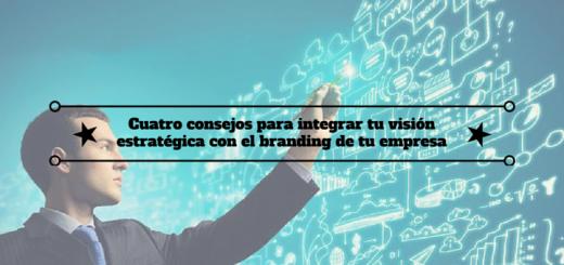 consejos-visión-estratégica-branding-empresa