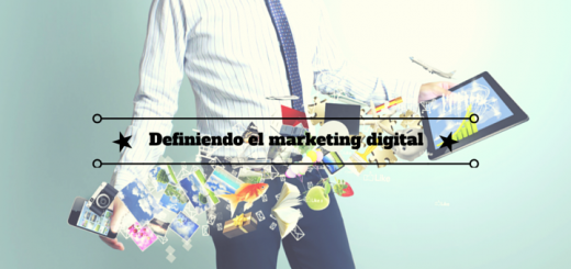 Definiendo el marketing digital