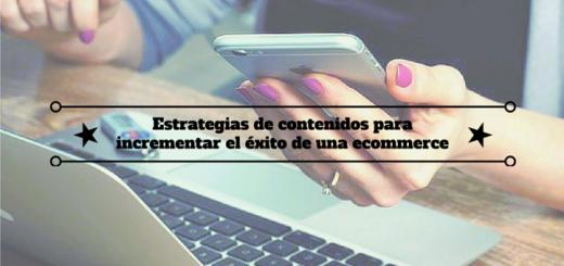 estrategias-contenidos-éxito-ecommerce-1