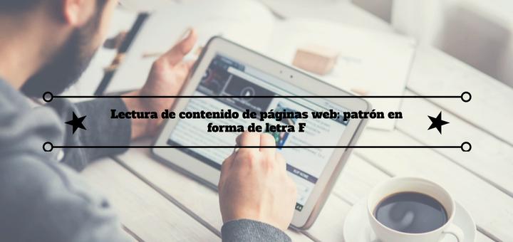 Lectura de contenido de páginas web: patrón en forma de letra F