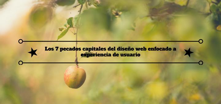 pecados-capitales-diseño-web-experiencia-usuario-1