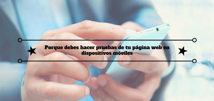 pruebas-pagina-web-dispositivos-moviles-1