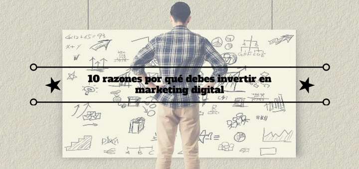 razones-invertir-marketing-digital-1
